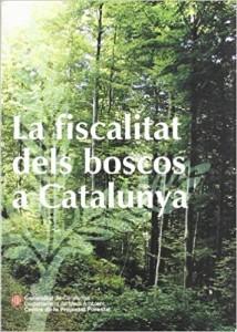 La fiscalitat dels boscos